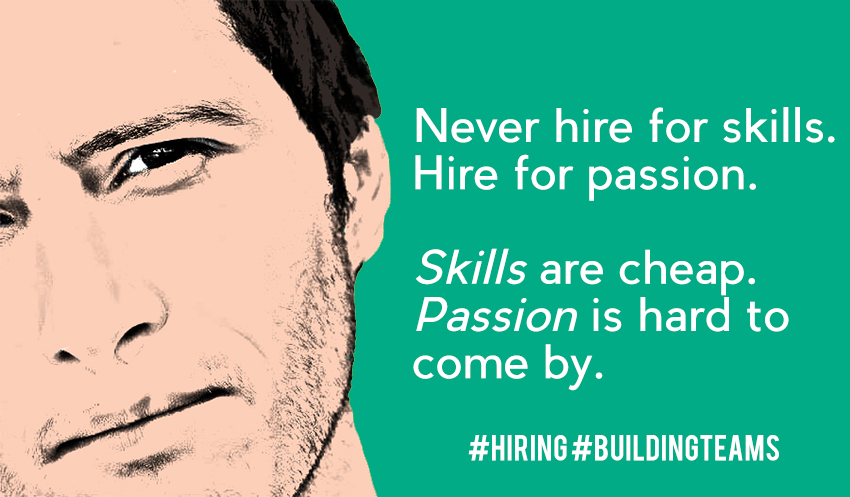 Hire for Passion